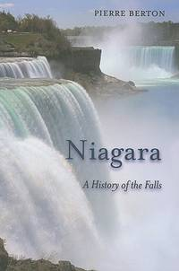 Niagara: A History of the Falls (Excelsior Editions) by  Pierre Berton - Paperback - from BEST BATES and Biblio.com