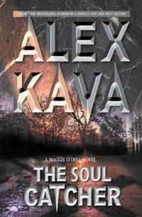 The Soul Catcher (Maggie O'Dell Novels)