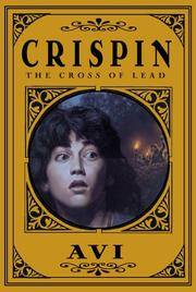 Crispin: The Cross of Lead (Newbery 1st Printing)