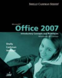 image of Microsoft Office 2007: Introductory Concepts and Techniques, Windows XP Edition (Shelly Cashman)