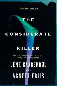 The Considerate Killer (A Nina Borg Novel)