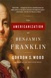 image of The Americanization Of Benjamin Franklin (Paperback)