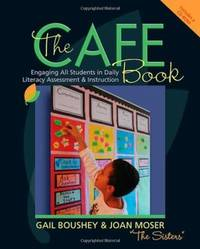 The CAFE Book: Engaging All Students in Daily Literacy Assessment and Instruction