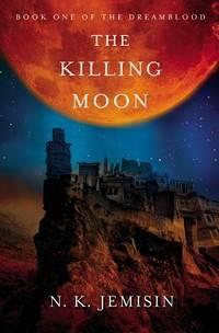 Killing Moon - Dreamblood vol. 1