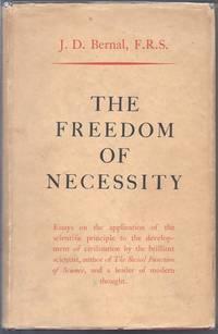 The Freedom Of Necessity