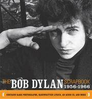 THE BOB DYLAN SCRAPBOOK: 1956-1966 The illustrated early years of musician Bob Dylan, complete...