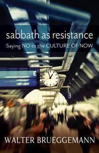 Sabbath As Resistance
