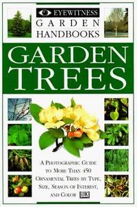 Garden Trees (Eyewitness Garden Handbooks)