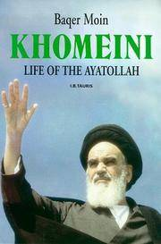 Khomeini: The Life of the Ayatollah.