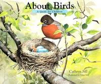 About Birds: A Guide for Children (The About Series)