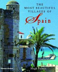 The Most Beautiful Villages of Spain