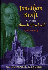 Jonathan Swift and the Church of Ireland, 1710-1724