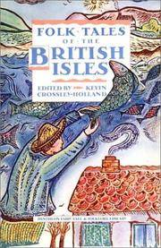 image of FOLKTALES OF THE BRITISH ISLES (Pantheon Fairy Tale & Folklore Library) [Hardcover] Crossley-Holland, Kevin