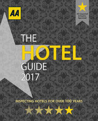 The AA Hotel Guide 2017 - Second Hand Books