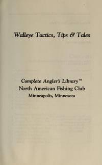 Walleye Tactics, Tips & Tales