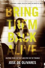 Bring them Back Alive