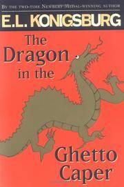 The Dragon In the Ghetto Caper