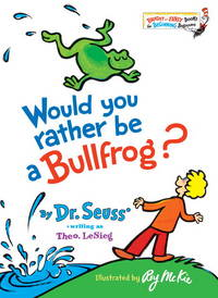 image of Would You Rather Be A Bullfrog