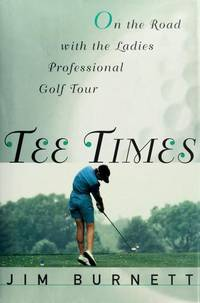 TEE TIMES: On the Road with the Ladies Professional Golf Tour