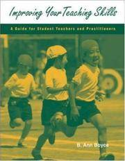 Improving Your Teaching Skills: A Guide for Student Teachers and Practitioners