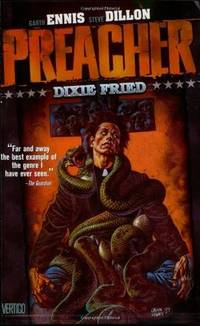 Preacher Dixie Fried