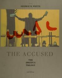 Accused the Dreyfus Trilogy