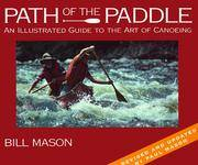 image of Path of the Paddle: An Illustrated Guide to the Art of Canoeing