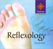 Reflexology: Thorsons First Directions by  Nicola Hall - First Edition - 2002 - from Wyrdhoard Books and Biblio.co.uk