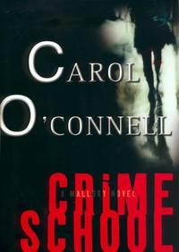Crime School: A Mallory Novel