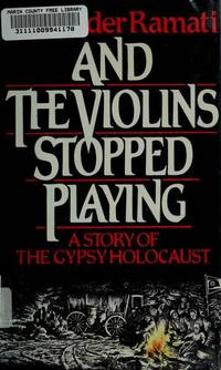 And the Violins Stopped Playing
