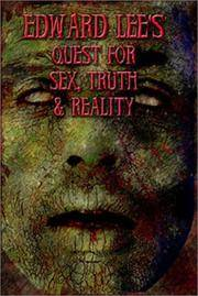 Quest For Sex, Truth, and Reality