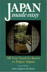 Japan Made Easy [2nd Ed. ]