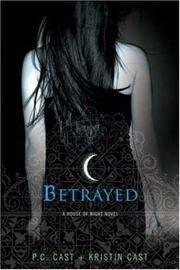Betrayed (A House of Night) by P C Cast - Paperback - from Janson Books (SKU: Bib2020LJ005606)