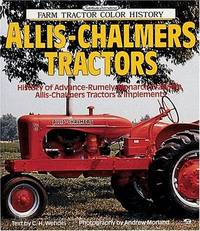 Allis-Chalmers Tractors (Farm Tractor Color History)