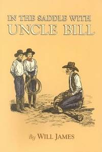 In the Saddle With Uncle Bill
