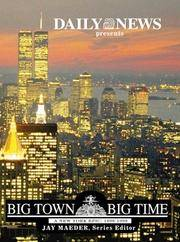 Big Town, Big Time by New York Daily News Staff (editor) - Hardcover - 1998 - from Bibliomania Book Store (SKU: 2962)