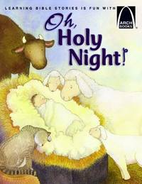 O Holy Night! (Arch Books)