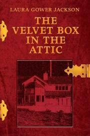 The Velvet Box In the Attic