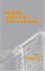 INDUSTRIAL APPLICATIONS OF ELECTRON MICROSCOPY