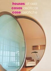 Houses of Asia/Casas Asiaticas/Case Asiatiche (Internal Design)