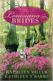 Louisiana Brides: Bayou Fever/Bayou Beginnings/Bayou Secrets (Heartsong Novella Collection)