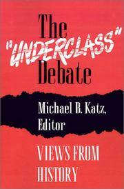 The Underclass Debate: Views from History