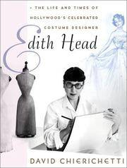 Edith Head: The Life and Times of Hollywood's Celebrated Costume Designer by  David Chierichetti - 1st - 2002 - from Abacus Bookshop and Biblio.com