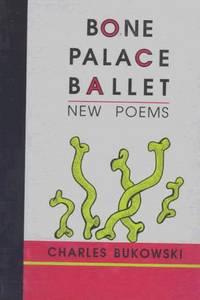 image of Bone Palace Ballet: New Poems