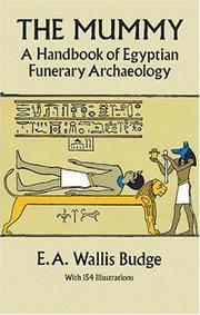 image of The Mummy: A Handbook of Egyptian Funerary Archaelogy
