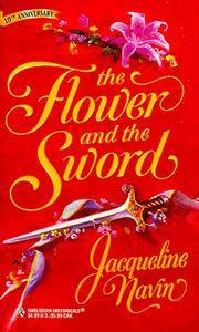 FLOWER AND THE SWORD