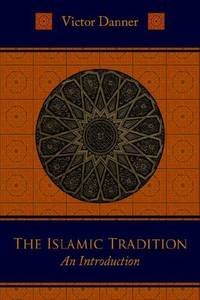 The Islamic Tradition an Introduction