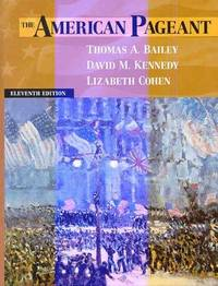 American Pageant: A History of the Republic