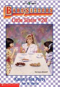 Karen's Tea Party (Baby-Sitters Little Sister, 28) by  Ann M Martin - Paperback - 1992 - from Gulf Coast Books and Biblio.com