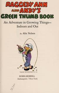 Raggedy Ann and Andy's Green Thumb Book